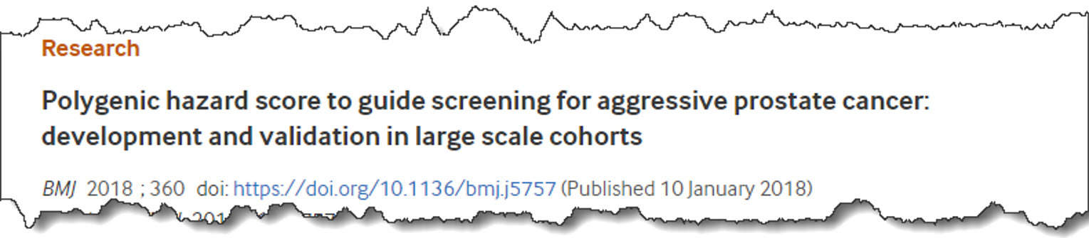 Polygenic hazard score to guide screening for aggressive prostate cancer: development and validation in large scale cohorts