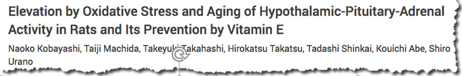Elevation by Oxidative Stress and Aging of Hypothalamic-Pituitary-Adrenal Activity in Rats and Its Prevention by Vitamin E