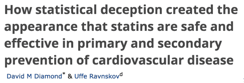 How statistical deception created the appearance that statins are safe and effective in primary and secondary prevention of cardiovascular disease