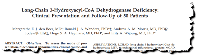 Long-chain 3-hydroxyacyl-CoA dehydrogenase deficiency: clinical presentation and follow-up of 50 patients.