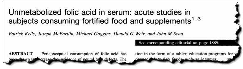 Unmetabolized folic acid in serum: acute studies in subjects consuming fortified food and supplements.