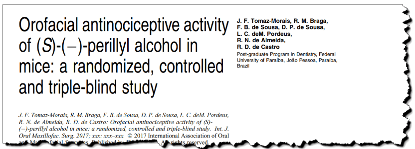Orofacial antinociceptive activity of (S)-(−)-perillyl alcohol in mice: a randomized, controlled and triple-blind study.