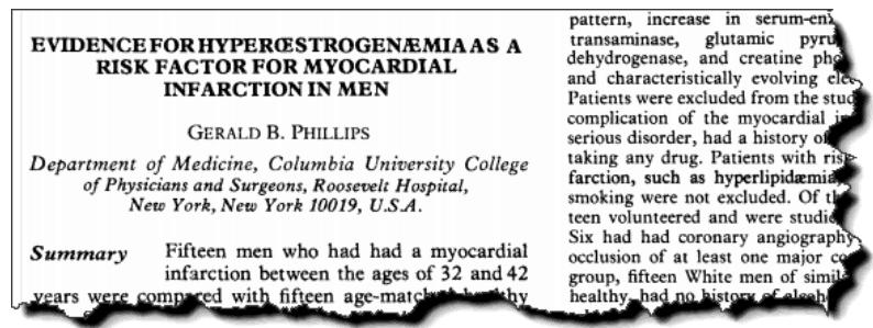 Evidence for hyperestrogenemia as a risk factor for myocardial infarction in men.