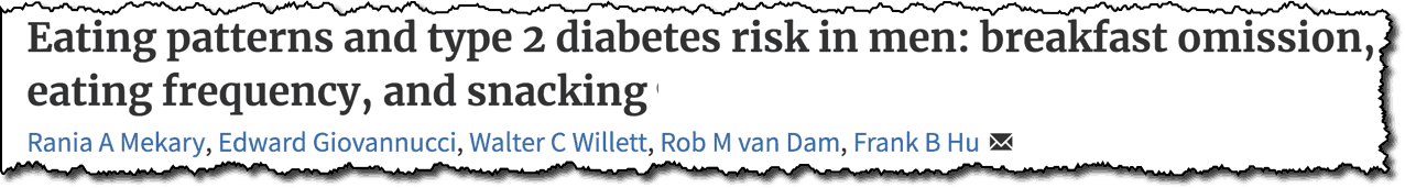 Eating patterns and type 2 diabetes risk in men: breakfast ommission, eating frequency, and snacking
