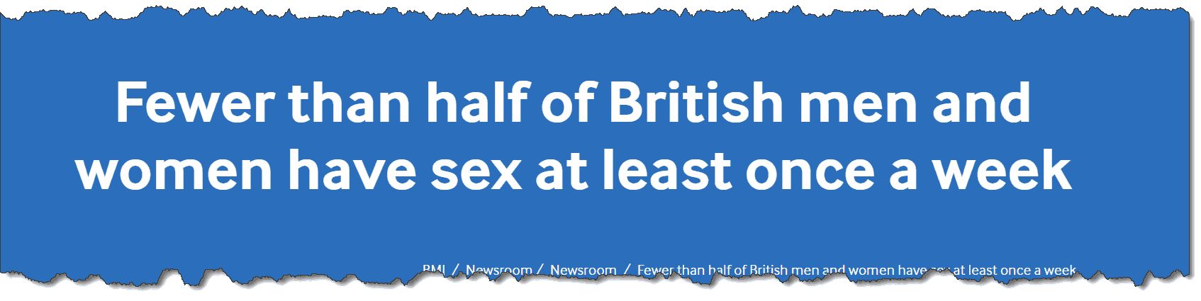Fewer than half of British men and women have sex at least once a week