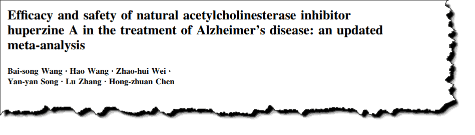 Huperzine and Alzheimer's have been done over the years to warrant a meta-analysis on them