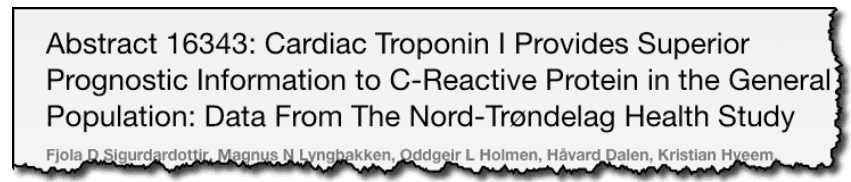 Cardiac Troponin I Provides Superior Prognostic Information to C-Reactive Protein in the General Population: Data From The Nord-Trøndelag Health Study