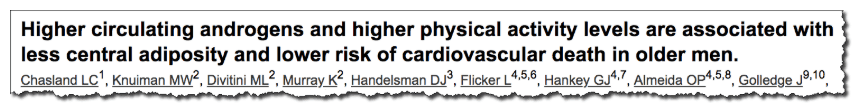 Higher circulating androgens and higher physical activity levels are associated with less central adiposity and lower risk of cardiovascular death in older men