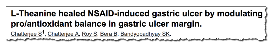 L-Theanine healed NSAID-induced gastric ulcer by modulating pro/antioxidant balance in gastric ulcer margin.